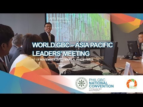 World GBC Asia Pacific Network Leaders' Meeting at Manila, Philippines