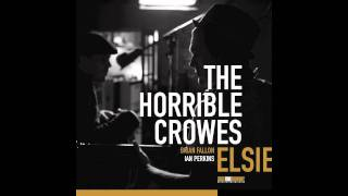 "The Horrible Crowes ""Behold The Hurricane"""