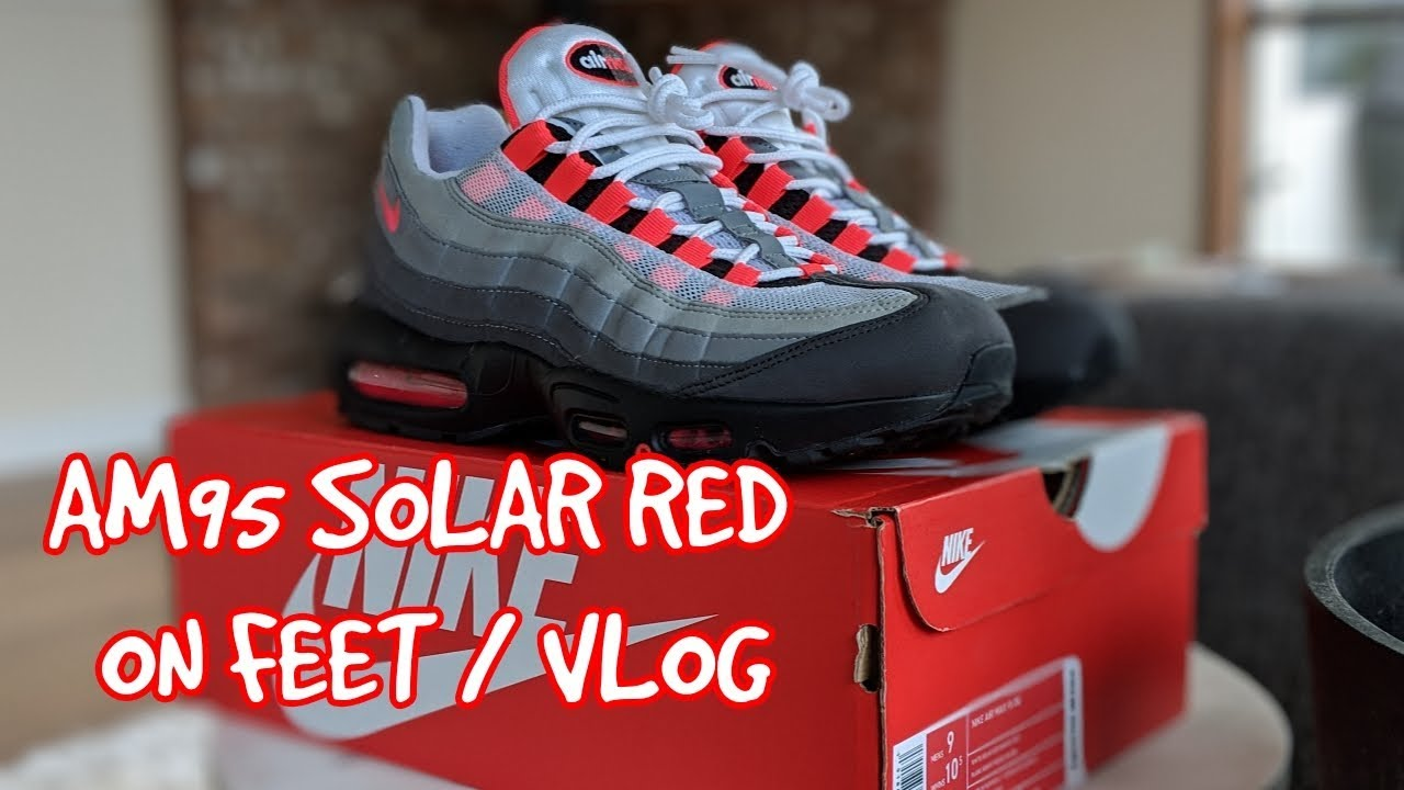 huge discount e7238 165b1 A Day with Nike Air Max 95 Solar Red (2018) - On Feet / Review / Mini Vlog