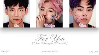 Cover images [HAN|ROM|ENG] Chen, Baekhyun & Xiumin - For You (너를 위해) (Color Coded Lyrics)