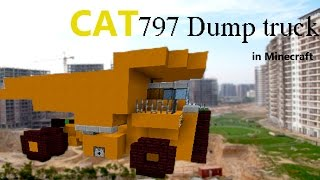 Caterpillar 797 Dump truck in Minecraft