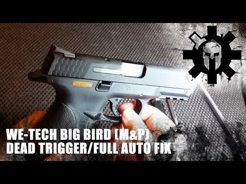 WE-TECH Big Bird (M&P) Dead Trigger/Full Auto Fix