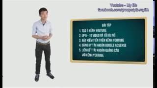 huong dan kiem tien tren youtube 2016 do anh NINH DON truc tiep gian day (phan cuoi)