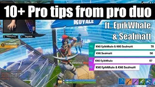 10+ Pro Tips From REAL Pro Fortnite Players! (Rank #7) (ft. Sealmatt & EpikWhale) (how to win scrims)