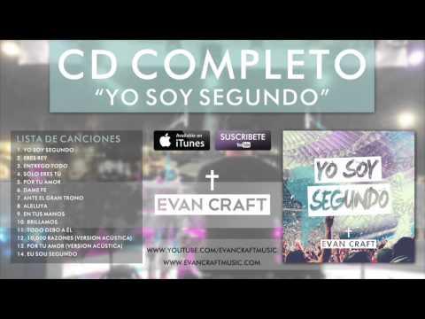 Permalink to Yo Soy Segundo Evan Craft Lyrics