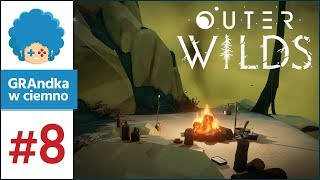 Outer Wilds PL #8   Fabryka i niespodziewane spotkanie