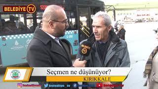31 Mart 2019 Kırıkkale Belediye Başkanlığı Seçimlerinde 100 Kişiye Sorduk?