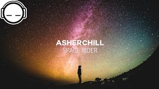 Asherchill - Space Rider