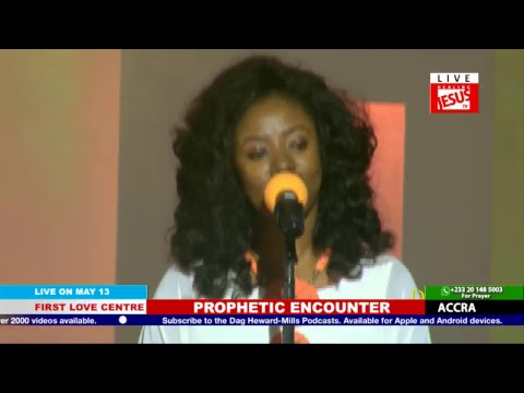 Watch the Prophetic Encounter, Live from the First Love Centre, Accra - Ghana