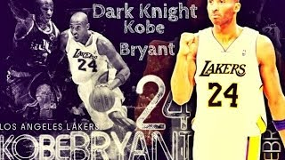 Kobe Bryant▷Black Mamba▷Career the best moments▷Mix▷The Dark Knight▷Top Skills▷HD▷By Lesha Markin