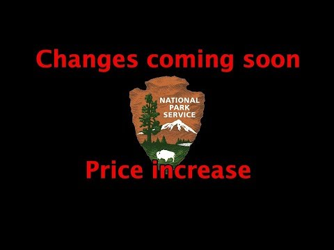 Major Increase At The National Parks ~ Senior Lifetime Park Pass! Please Share!