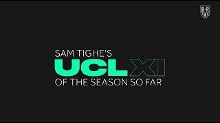 Sam Tighe's Champions League Team of the Season so Far