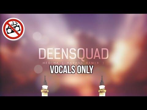 Deen Squad - MADINA (VOCALS ONLY - NO MUSIC) | LYRICS VIDEO