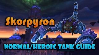 Skorpyron  Nighthold NormalHeroic Tanking Guide