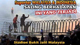 Full Video Aksi Suporter Malaysia dan Indonesia Saat Bertemu di dalam Stadion Bukit Jalil Malaysia