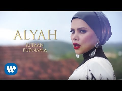Alyah - Jutaan Purnama (Official Music Video)