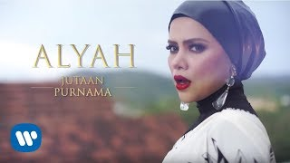 Download lagu Alyah Jutaan Purnama