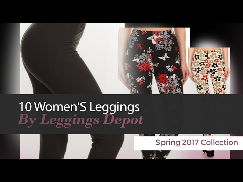 10 Women'S Leggings By Leggings Depot Spring 2017 Collection