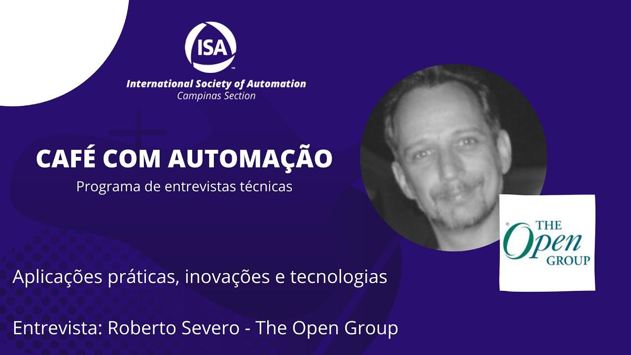 Café Com Automação - Roberto Severo - The Open Group