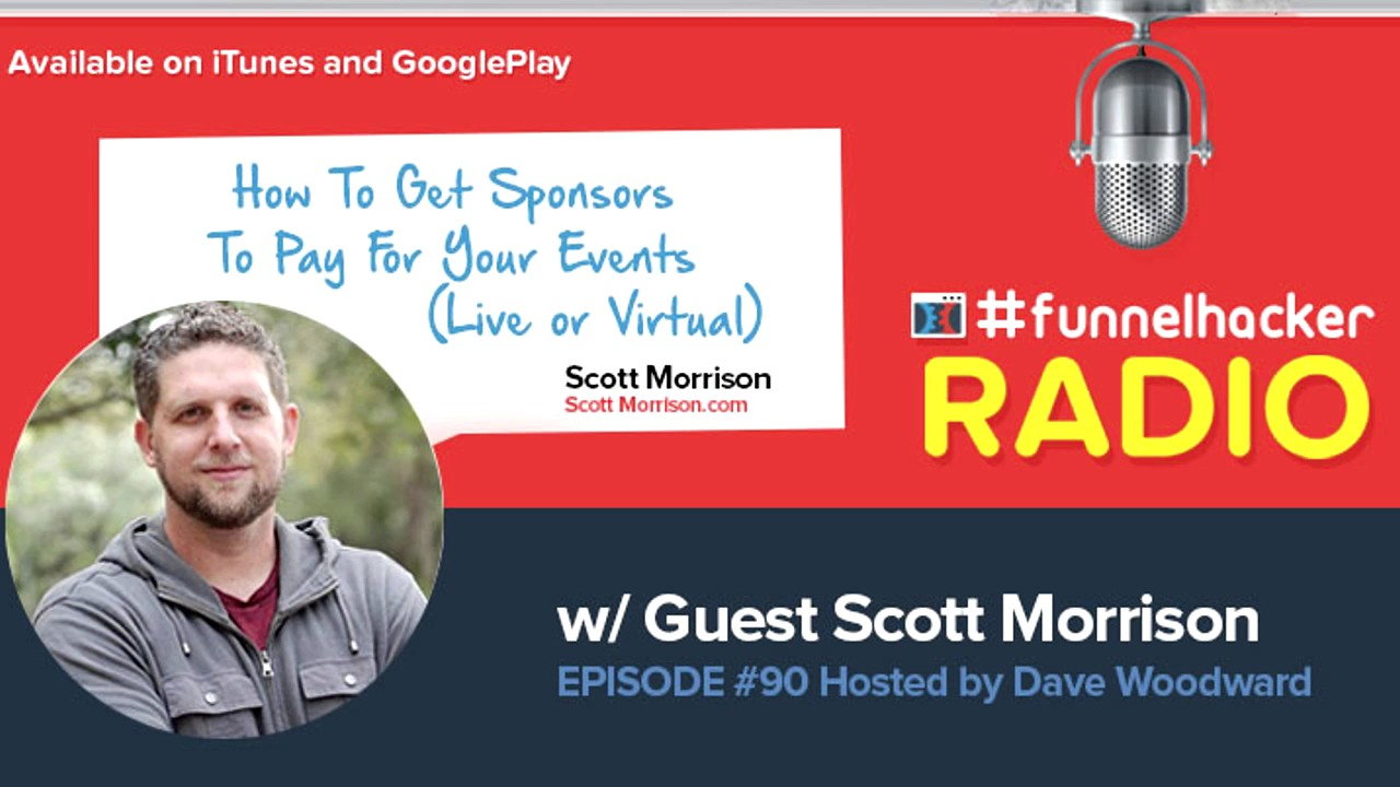 Scott Morrison, How To Get Sponsors To Pay For Your Events (Live or Virtual)