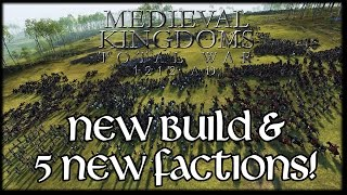 NEW BUILD & NEW FACTIONS! Medieval Kingdoms Total War 1212AD Gameplay!