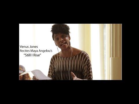 "Venus Jones Reciting Maya Angelou's ""Still I Rise"" - YouTube"