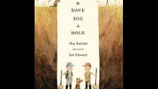Sam & Dave Dig A Hole by Mac Barnett