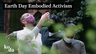 Earth Day Embodied Activism