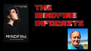 The Mindfire Infocasts