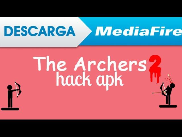 the archers hack apk mediafire 2019 download
