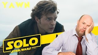 Why I'm Not Watching SOLO: A Star Wars Story