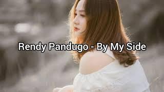 Rendy Pandugo - By My Side | Lirik & Terjemahan