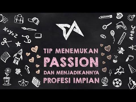 Tip Menemukan Passion dan Menjadikannya Profesi Impian