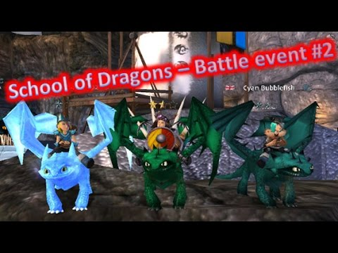 School of Dragons - Battle Event #2 - YouTube