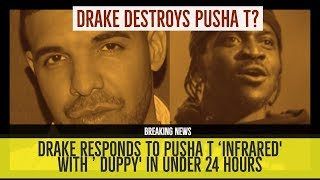 DRAKE DESTROYS PUSHA T on 'DUPPY' RESPONDS to 'Infrared' thumbnail