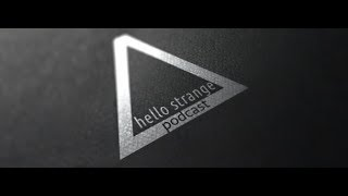 Hello Strange Podcast Episode # 396 (August 2019) [Dub Techno] (guest Kirill Torno) 17.08.2019