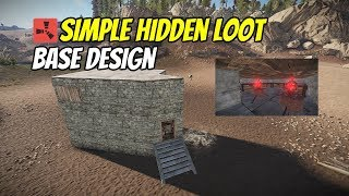 [Rust Build Series] Hidden Loot Room   Base Design #3