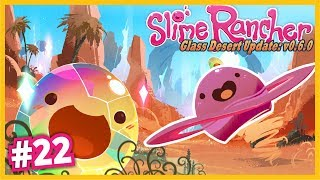 Uzaylı Slime Geldi, Yeni Çöl Güncellemesi ve Yeni Slimelar  - Slime Rancher Türkçe - S2 Bölüm 22