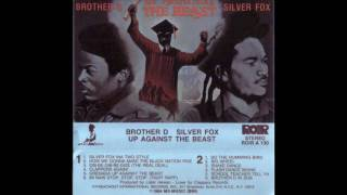 Brother D. & Silver Fox: Silver Fox Ina Two Style (1984)