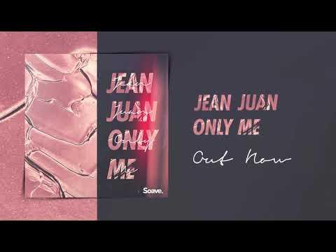 Jean Juan - Only Me mp3 ke stažení