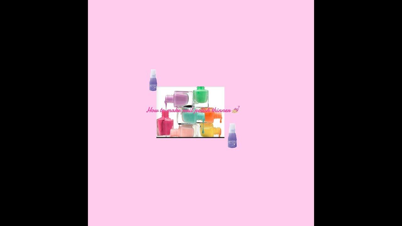 How to make nail polish thinner 💅🏼 - YouTube