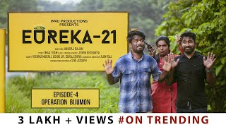 Eureka-21 II EP4 II Operation Bijumon II Webseries II #im4u​​​ II