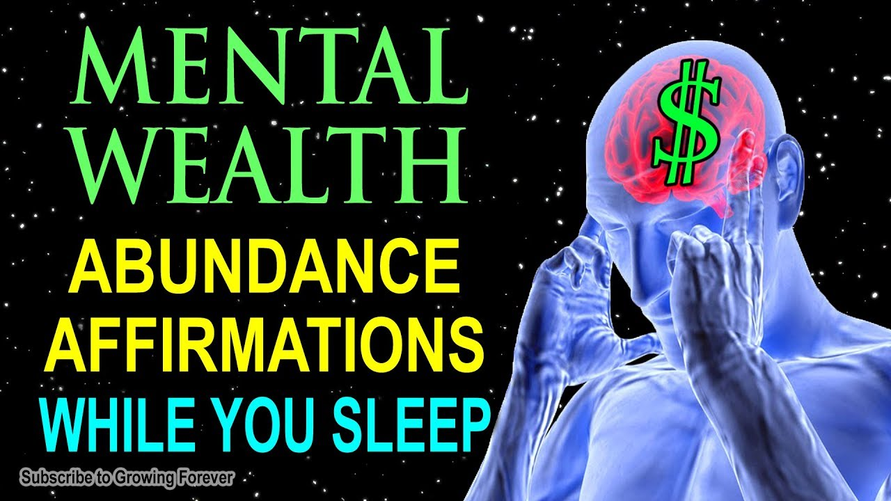 ABUNDANCE Affirmations while you SLEEP! Program Your Mind Power For Mental  WEALTH & PROSPERITY!!
