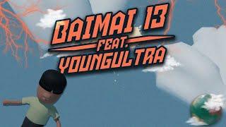 BAIMAI 13 ( ft.YoungUltra ) - ถูกไม่ถูก