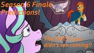 Season 6 Finale Predictions! -  The TWIST You Didn't See Coming!!