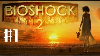 Bioshock 2 walkthrough fr episode 1 : de retour au Royaume Humide