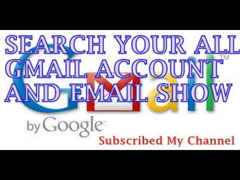 How to Search My all Gmail, Email account With Mobile and Meail ID