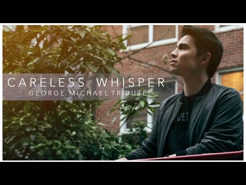 Careless Whisper George Michael Tribute  Sam Tsui