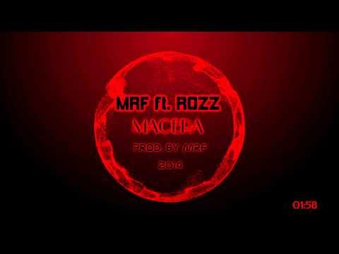 MRF feat. Rozz - Macera