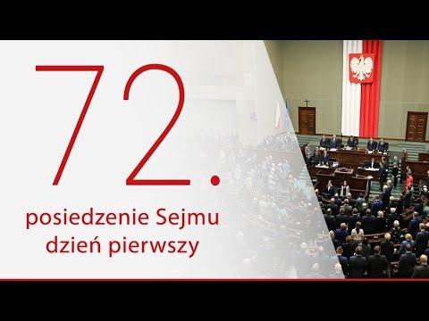 72. posiedzenie Sejmu. Dzień 1 [ZAPIS TRANSMISJI]